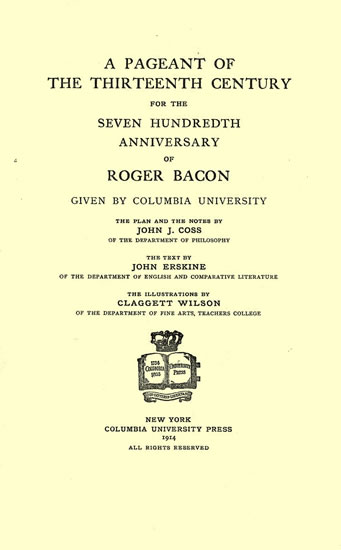A Pageant of The Thirteenth Century for the SEven Hundredth Anniversary of Roger Bacon.
